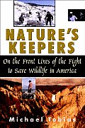 Natures Keepers On The Front Lines