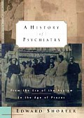History Of Psychiatry From The Era Of T