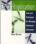 Data Replication: Tools and Techniques for Managing Distributed Information