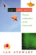 Life's other secret :the new mathematics of the living world Cover