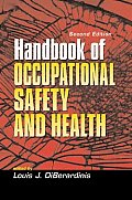 Handbook of Occupational Safety and Health