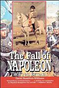 Fall of Napoleon The Final Betrayal