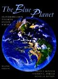Blue Planet : an Introduction To Earth System Science (2ND 99 - Old Edition)