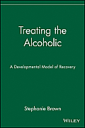 Treating the Alcoholic (85 Edition)