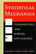 Statistical Mechanics : Fundamentals and Modern Applications (98 Edition)