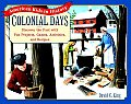 Colonial Days Discover the Past with Fun Projects Games Activities & Recipes