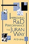 Improving R&d Performance: The Juran Way