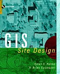 GIS and Site Design: New Tools for Design Professionals [With *]