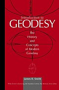 Introduction to Geodesy: The History and Concepts of Modern Geodesy (Surveying & Boundary Control) Cover