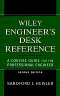 The Wiley Engineer's Desk Reference: A Concise Guide for the Professional Engineer