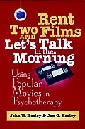 Rent Two Films & Lets Talk In The Mornin
