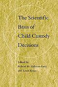 Scientific Basis of Child Custody Decisions