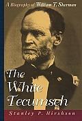 White Tecumseh William T Sherman