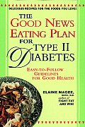 Good News Eating Plan for Type II Diabetes