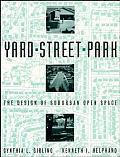 Yard Street Park The Design Of Suburban