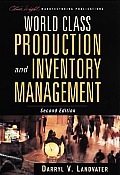 World Class Production and Inventory Management (2ND 97 Edition)