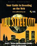 Wall Street City Guide To Investing On The Web
