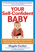 Your Self-confident Baby : How To Encourage Your Child's Natural Abilities - From the Very Start (98 Edition) Cover
