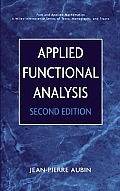 Applied Functional Analysis (Pure and Applied Mathematics Series)
