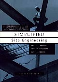 Simplified Site Engineering (Parker / Ambrose Series of Simplified Design Guides) (2ND 91 Edition)