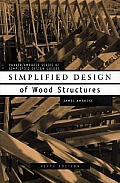 Simplified Design of Wood Structures (Wiley Professional) Cover