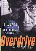 Overdrive Bill Gates & The Race To Contr