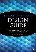 The Office Interior Design Guide: An Introduction for Facility and Design Professionals (Wiley Professional)
