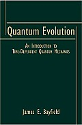 Quantum Evolution An Introduction To Time Depen