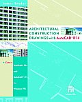 Architectural Construction Drawings with AutoCAD. R14 with CDROM and Disk