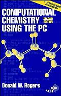 Computational Chemistry Using The Pc 2nd Edition
