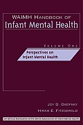 Waimh Handbook of Infant Mental Health, Perspectives on Infant Mental Health