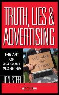 Truth Lies & Advertising The Art of Account Planning