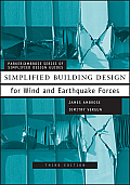 Simplified Building Design for Wind and Earthquake Forces (Parker/Ambrose Series of Simplified Design Guides)