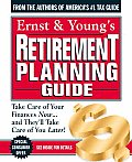The Ernst and Young's Retirement Planning Guide