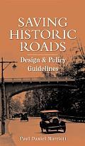 Saving Historic Roads Design & Policy