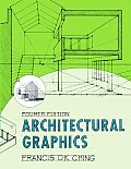 Architectural Graphics 4TH Edition