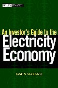 An Investor's Guide to the Electricity Economy