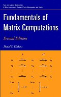 Fundamentals of Matrix Computations (Pure and Applied Mathematics)