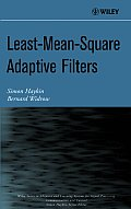 Least-Mean-Square Adaptive Filters (Adaptive and Learning Systems for Signal Processing, Communications and Control) Cover