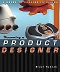 Becoming a Product Designer A Guide to Careers in Design
