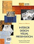 Interior Design Visual Presentation: A Guide to Graphics, Models, and Presentation Techniques Cover