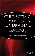 Cultivating Diversity in Fundraising (AFP/Wiley Fund Development Series)