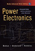 Power Electronics : Converters, Applications, and Design, Media Enhanced - With CD (3RD 03 Edition)