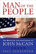 Man of the People The Life of John McCain