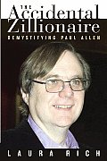 The Accidental Zillionaire: Demystifying Paul Allen
