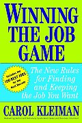 Winning the Job Game The New Rules for Finding & Keeping the Job You Want