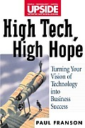 High Tech, High Hope: Turning Technology Vision Into Business Success