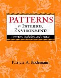 Patterns in Interior Environments Perception Psychology & Practice
