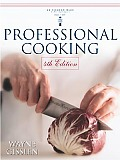 Professional Cooking 4th Edition