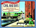 Civil War Days: Discover the Past with Exciting Projects, Games, Activities, and Recipes (American Kids in History)